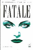 Fatale #1 Cover F- Fifth (5th) Printing [Comic] THUMBNAIL
