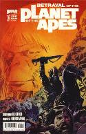 Betrayal Of The Planet Of The Apes #1 [Comic] THUMBNAIL