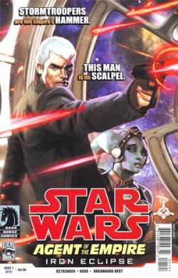 Star Wars Agent Of The Empire Iron Eclipse #1 Wilkins Variant Cover [Comic] LARGE