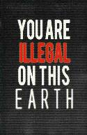 Higher Earth #1 Cover F- You Are Illegal On Earth Incentive [Comic] THUMBNAIL