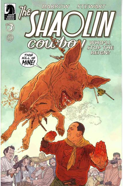 Shaolin Cowboy Who'll Stop the Reign #3 [Dark Horse Comic]