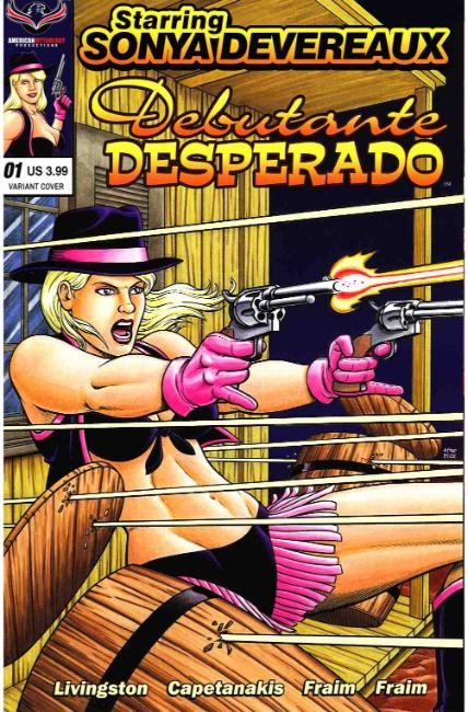 Starring Sonya Devereaux Debutante Desperado Cover B [American Mythology Comic] THUMBNAIL