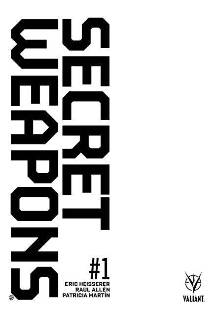 Secret Weapons #1 Cover C- Blank [Valiant Comic]