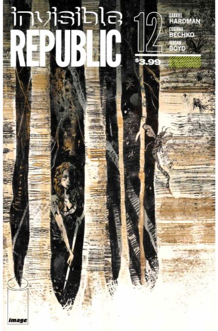 Invisible Republic #12 [Image Comic]