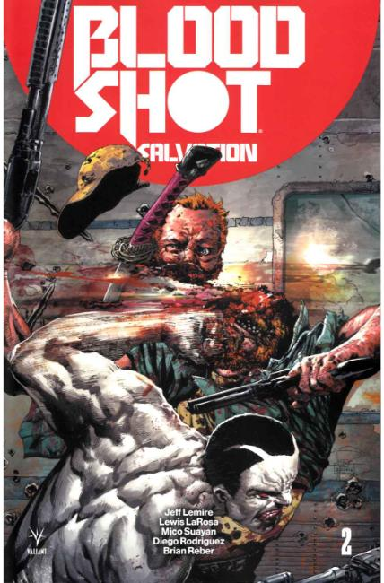 Bloodshot Salvation #2 Cover C [Valiant Comic]