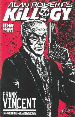 Alan Robert Killogy #1 Cover A [IDW Comic] LARGE