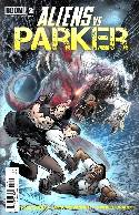 Aliens vs Parker #2 [Comic] THUMBNAIL