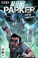 Aliens vs Parker #3 [Comic] THUMBNAIL