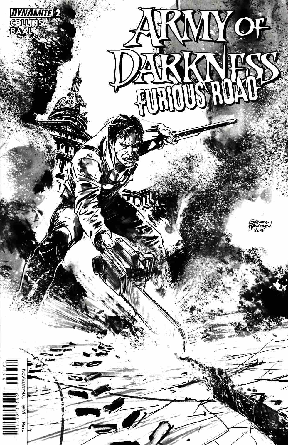 Army of Darkness Furious Road #2 Cover B- Hardman B&W Incentive [Dynamite Comic]