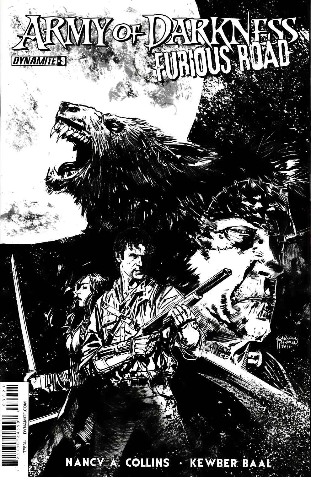 Army of Darkness Furious Road #3 Cover B- B&W Incentive [Dynamite Comic]