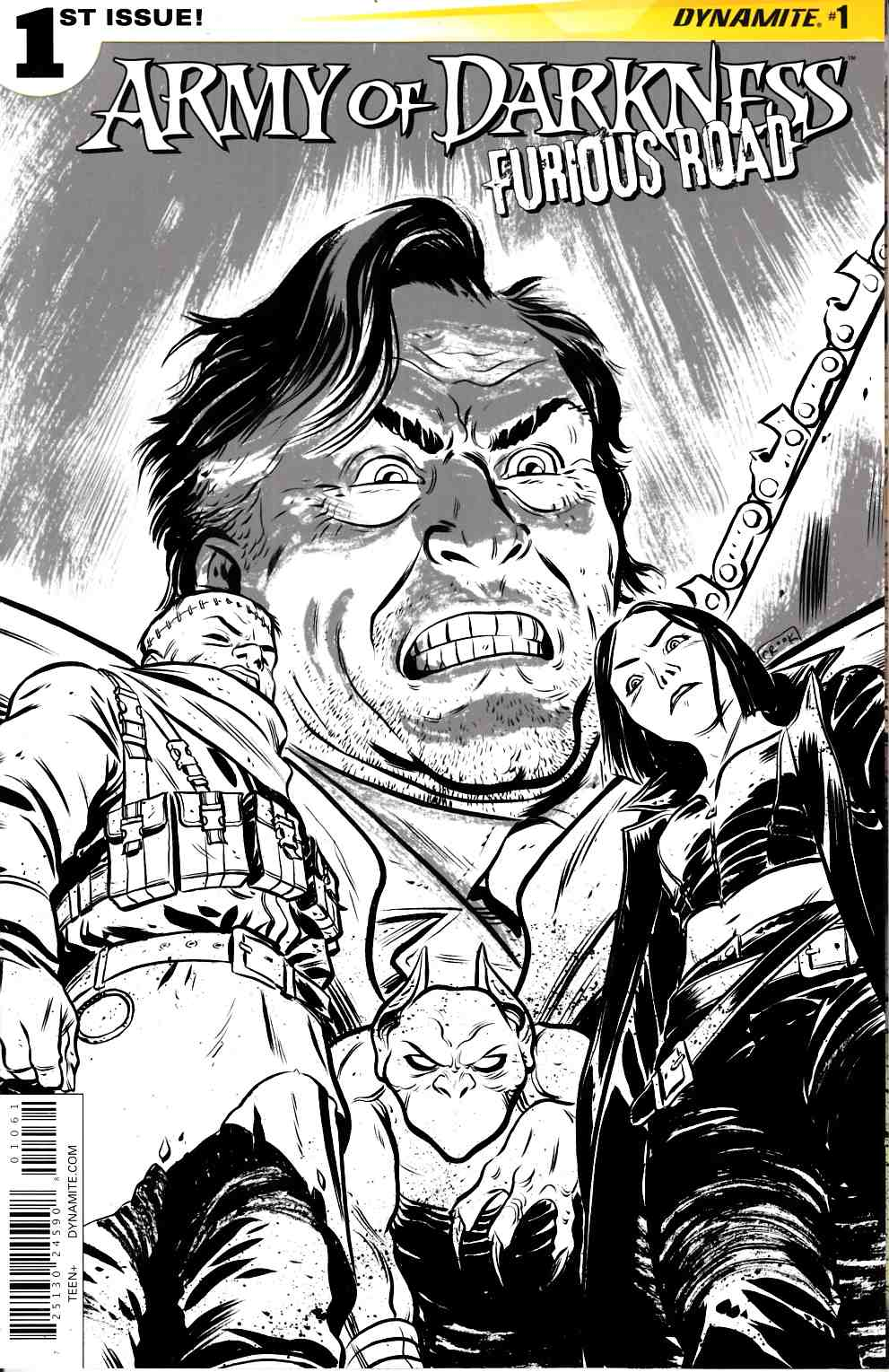 Army of Darkness Furious Road #1 Cover F- B&W Incentive [Dynamite Comic]