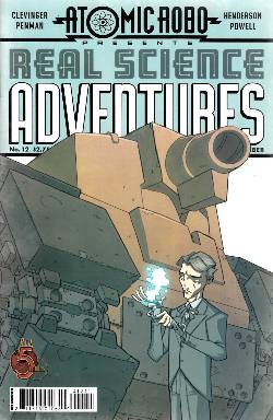 Atomic Robo Real Science Adventures #12 [Comic] LARGE