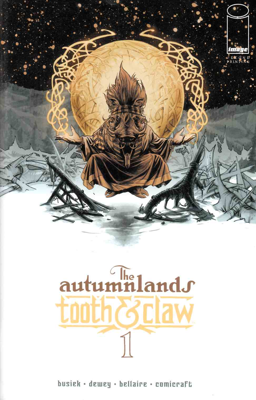 Autumnlands Tooth & Claw #1 Second Printing [Image Comic]
