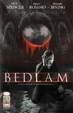 Bedlam #1 [Image Comic] LARGE