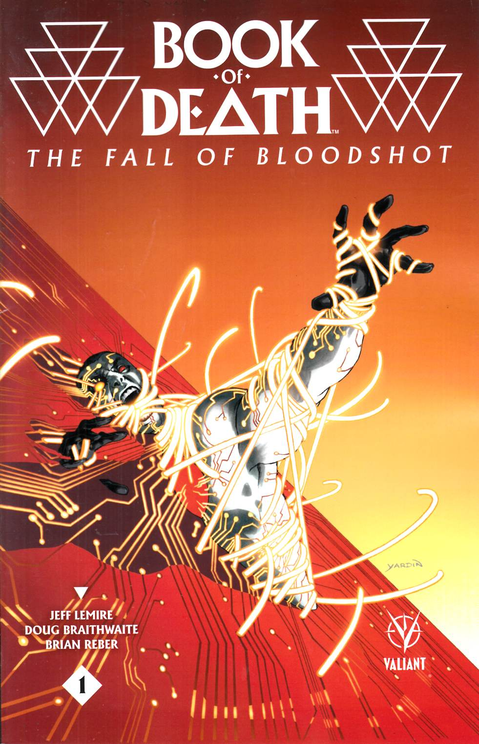 Book of Death Fall of Bloodshot #1 Cover C- Yardin Incentive [Valiant Comic]_THUMBNAIL