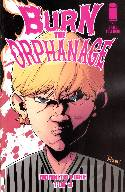 Burn the Orphanage Born to Lose #1 Guillory Cover [Comic]