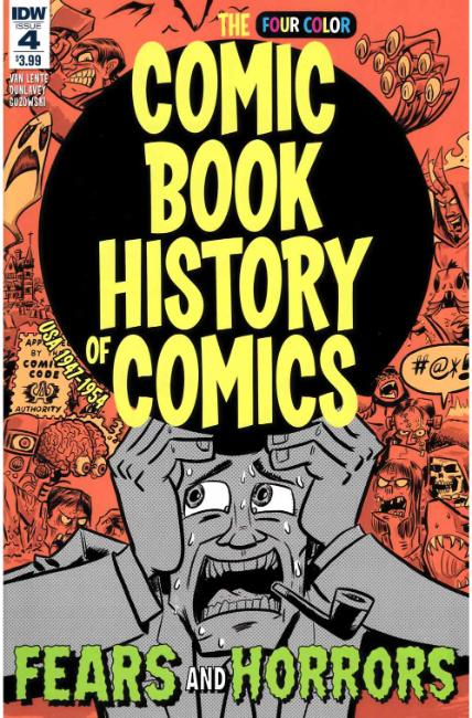 Comic Book History of Comics #4 [IDW Comic]