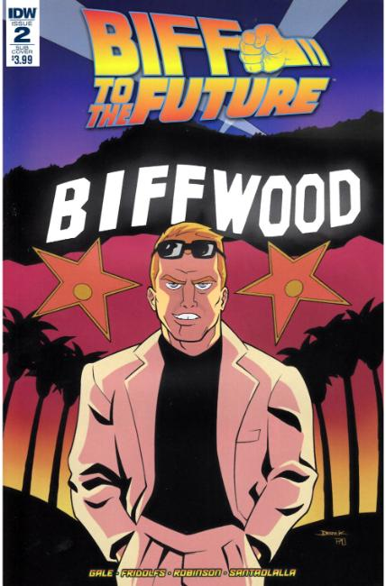 Back to the Future Biff to the Future #2 Subscription Cover [IDW Comic]