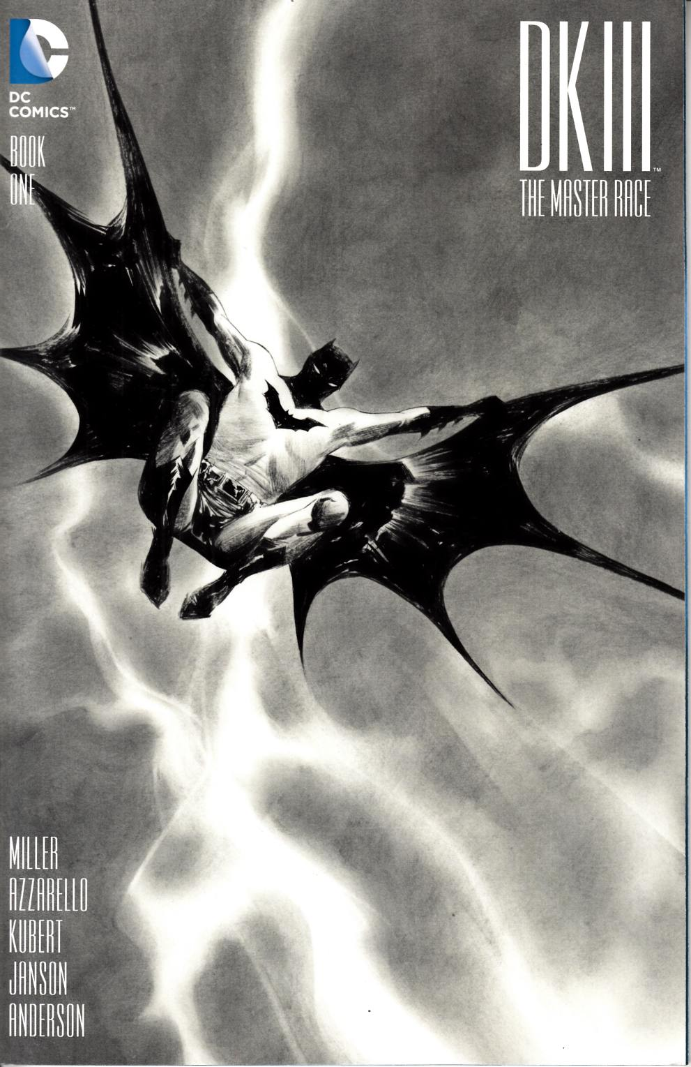 Dark Knight III Master Race #1 DF Exclusive Lee B&W Cover [DC Comic] LARGE