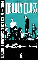 Deadly Class #1 Image Firsts Edition [Comic]