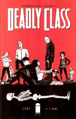 Deadly Class #1 Second Printing [Comic] LARGE