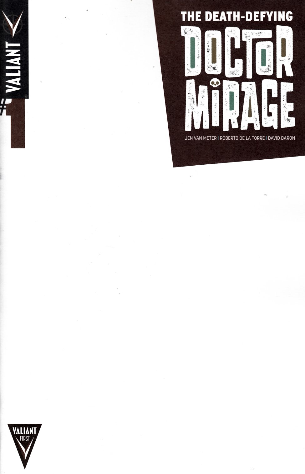 Death Defying Dr Mirage #1 Blank Cover [Valiant Comic] THUMBNAIL