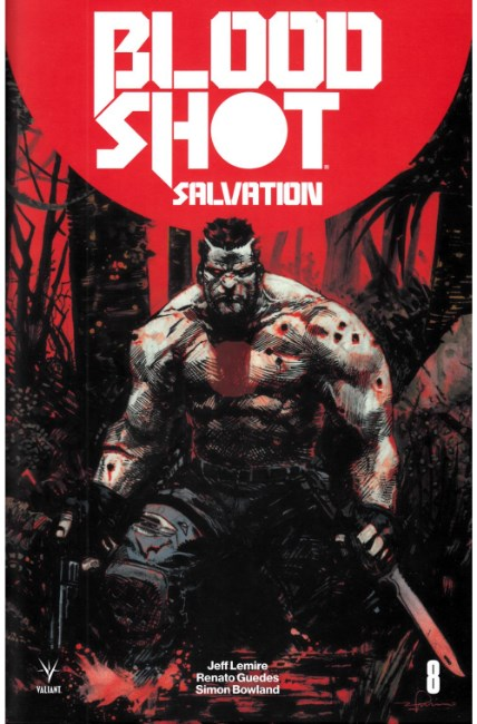 Bloodshot Salvation #8 Cover C [Valiant Comic] THUMBNAIL