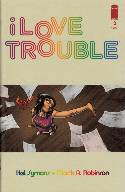 I Love Trouble #2 [Comic]_THUMBNAIL