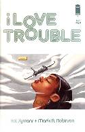 I Love Trouble #1 Second Printing [Image Comic] THUMBNAIL