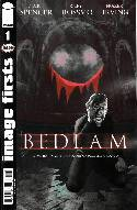 Bedlam #1 Image Firsts Edition [Comic]