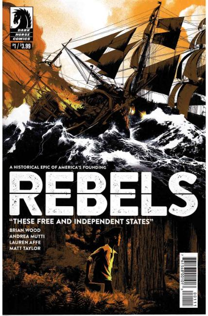 Rebels These Free & Independent States #1 [Dark Horse Comic]_THUMBNAIL
