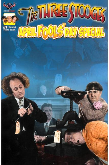 Three Stooges April Fools Day (One Shot) Photo Cover [American Myth Comic] THUMBNAIL