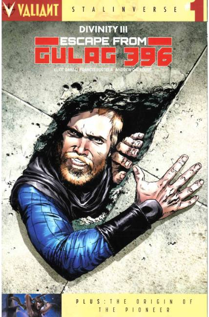 Divinity III Escape from Gulag 396 #1 Cover A [Valiant Comic]