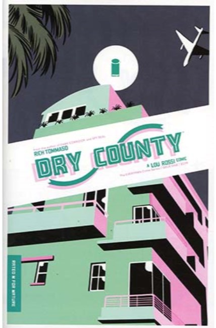 Dry County #1 [Image Comic]