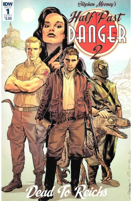 Half Past Danger II Dead to Reichs #1 Cover A [IDW Comic] THUMBNAIL