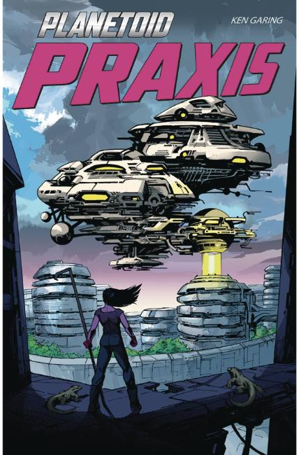 Planetoid Praxis #6 [Image Comic] LARGE