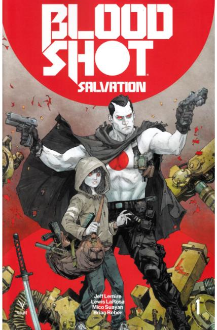 Bloodshot Salvation #1 Cover A [Valiant Comic] LARGE