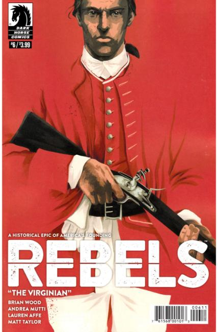 Rebels These Free & Independent States #6 [Dark Horse Comic]_THUMBNAIL