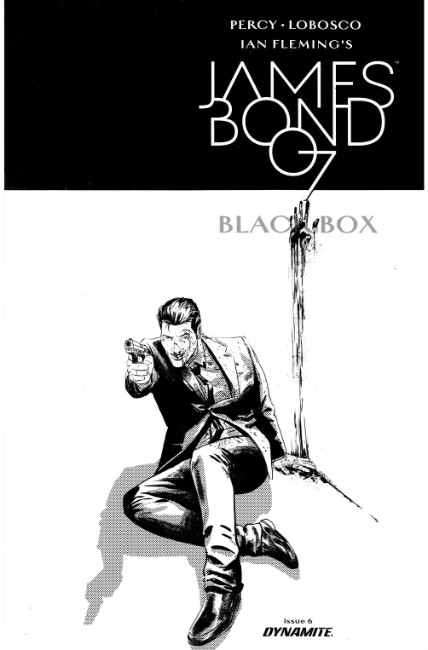 James Bond #6 Cover D- Masters B&W Variant [Dynamite Comic]