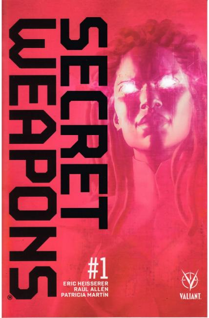 Secret Weapons #1 Third Printing [Valiant Comic]