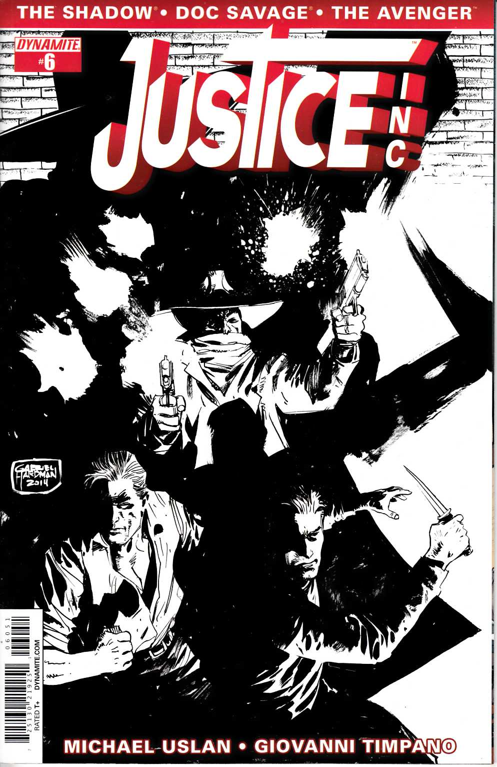 Justice Inc #6 Hardman B&W Variant Cover [Dynamite Comic] THUMBNAIL