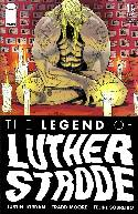 Legend of Luther Strode #1 Second Printing [Comic]_THUMBNAIL