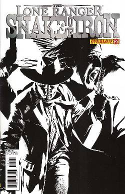 The Lone Ranger Snake of Iron #2 Calero B&W Incentive Cover [Comic] LARGE