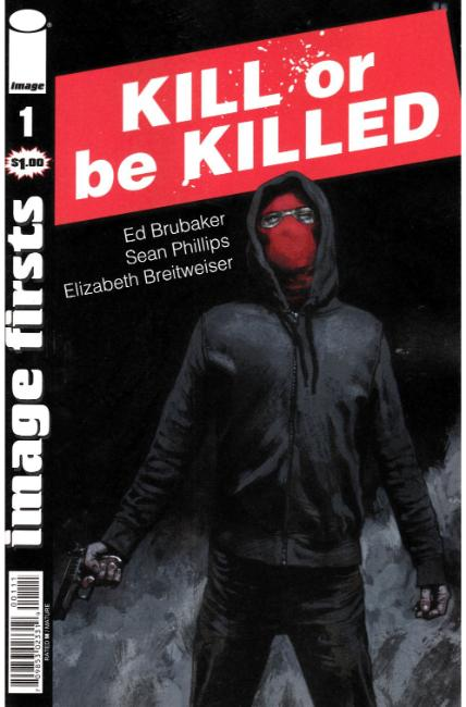 Image Firsts Kill or Be Killed #1 [Image Comic]