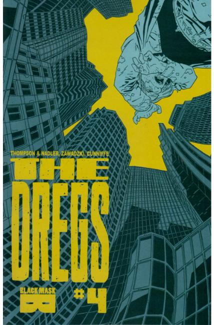 The Dregs #4 [Black Mask Comic]