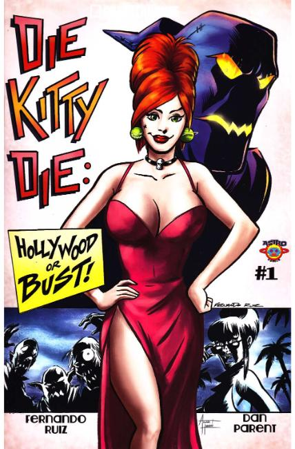 Die Kitty Die Hollywood Or Bust #1 Cover A [Chapterhouse Comic]