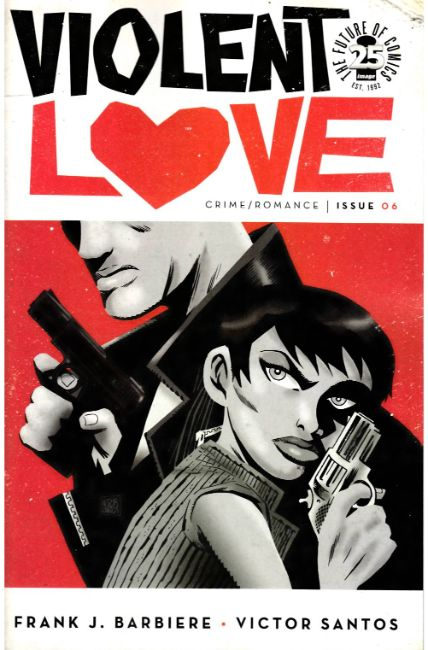 Violent Love #6 [Image Comic]