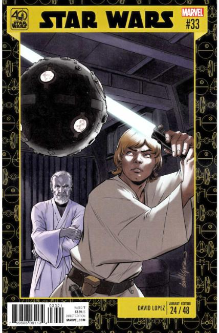 Star Wars #33 Lopez Star Wars 40th Anniversary Variant Cover [Marvel Comic]