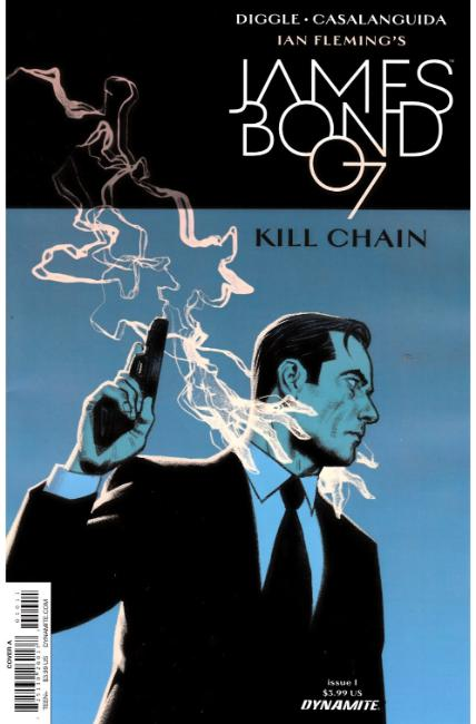 James Bond Kill Chain #1 Cover A [Dynamite Comic] THUMBNAIL