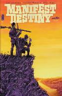 Manifest Destiny #1 [Comic]
